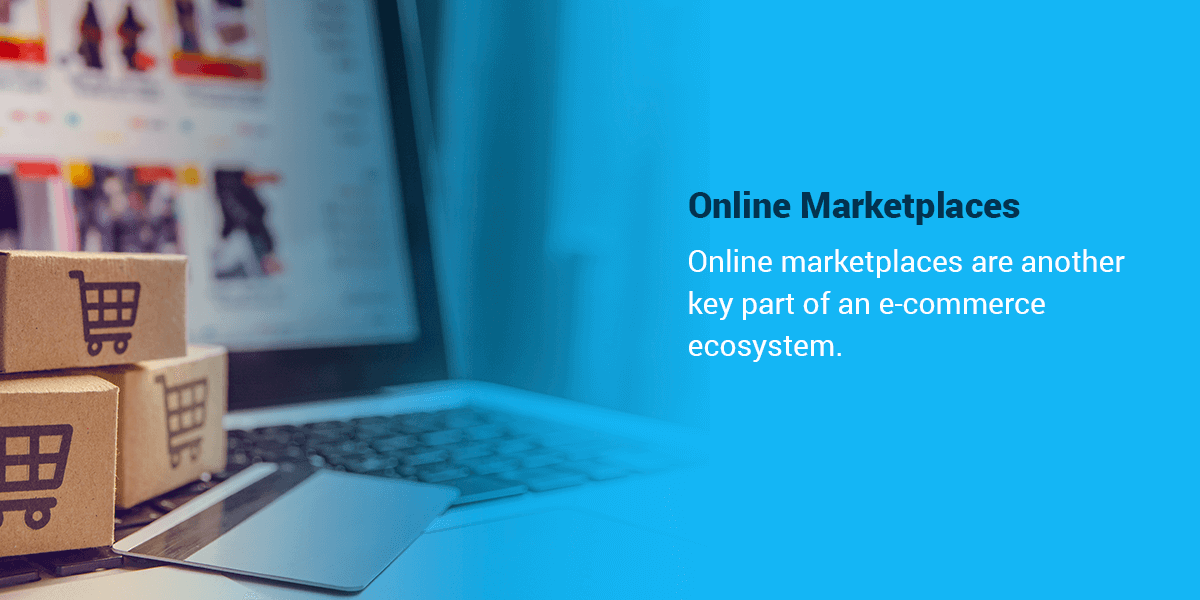 Online Marketplaces in E-Commerce